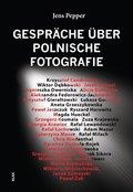 Gespräche über Polnische Fotografie
