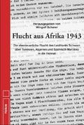 Flucht aus Afrika 1943