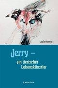 Jerry - ein tierischer Lebenskünstler