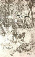 Der Weg der Sklaven - Perro Viejo