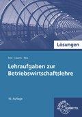 Lehraufgaben zur Betriebswirtschaftslehre, Lösungen, m. CD-ROM