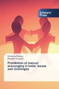Prohibition of manual scavenging in India: issues and challenges
