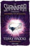 Die Shannara-Chroniken: Die Erben von Shannara - Elfenkönigin