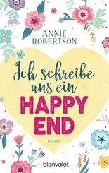 Ich schreibe uns ein Happy End