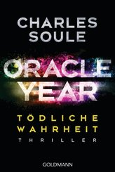 Oracle Year. Tödliche Wahrheit