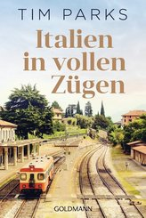 Italien in vollen Zügen