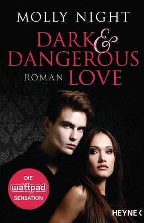 Dark and Dangerous Love