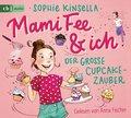 Mami Fee & ich - Der große Cupcake-Zauber, 1 Audio-CD