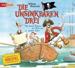 Die Unsinkbaren Drei - Die besten Piraten der Welt auf großer Fahrt, 1 Audio-CD