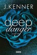 Deep Danger
