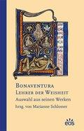Bonaventura - Lehrer der Weisheit