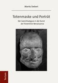 Totenmaske und Porträt
