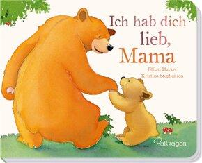 Ich hab dich lieb, Mama