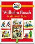 Wilhelm Busch - Geschichten für Kinder
