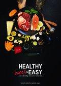 Healthy sweet & EASY - Jetzt wird's deftig - Gewonnen wird im Topf