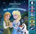 Disney Die Eiskönigin - Zauber der Polarlichter, Die Kristallzeremonie