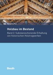 Holzbau im Bestand - Bd.2