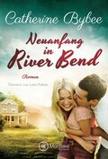 Neuanfang in River Bend
