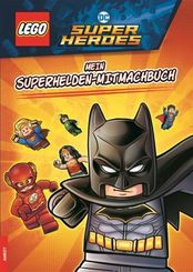 LEGO DC Comics Super Heroes - Mein Superhelden-Mitmachbuch