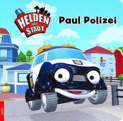 Helden der Stadt - Paul Polizei