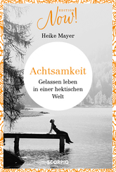 Edition NOW! Achtsamkeit