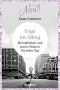 Edition NOW! Yoga im Alltag