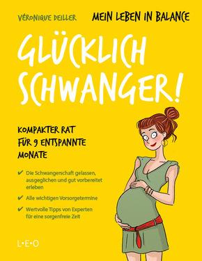 Mein Leben in Balance - Glücklich schwanger!