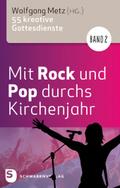 Mit Rock und Pop durchs Kirchenjahr - Bd.2