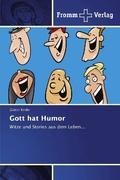 Gott hat Humor