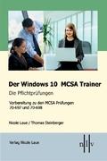Der Windows 10 MCSA Trainer - Die Pflichtprüfungen, 2 Bde.