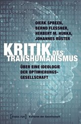 Kritik des Transhumanismus