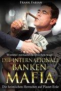 Die internationale Banken-Mafia