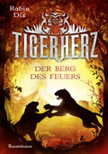 Tigerherz - Der Berg des Feuers