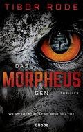 Das Morpheus-Gen - Wenn du schläfst, bist du tot