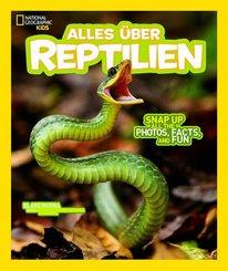 National Geographic KiDS: Alles über - Reptilien
