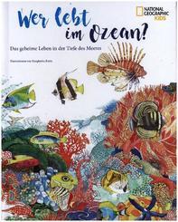Wer lebt im Ozean? Das geheime Leben in der Tiefe des Meeres