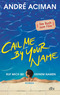 Call Me by Your Name / Ruf mich bei deinem Namen