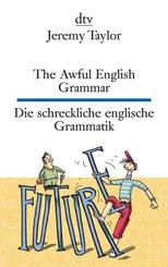 The Awful English Grammar / Die schreckliche englische Grammatik