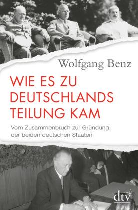 Wie es zu Deutschlands Teilung kam