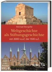 Weltgeschichte als Stiftungsgeschichte