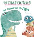 Die Babydinos - Eine Zahnbürste für Rex