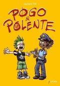 Pogo & Polente