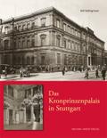 Das Kronprinzenpalais in Stuttgart