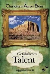 Gefährliches Talent