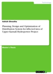 Planning, Design and Optimization of Distribution System for Affected Area of Upper Karnali Hydropower Project