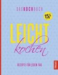 Leicht kochen - Das Kochbuch