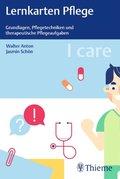 I care Lernkarten Pflege - Grundlagen, Pflegetechniken und therapeutische Pflegeaufgaben