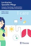 I care Lernkarten Spezielle Pflege - Anatomie, Physiologie, Krankheitslehre und Pflege bei speziellen Erkrankungen