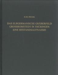 Das elbgermanische Gräberfeld Großromstedt in Thüringen