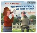 Mein Mann, der Rentner, und dieses Internet, 4 Audio-CDs